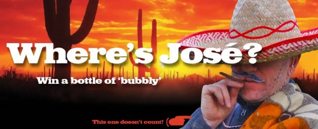 Where's José competition - win a bottle of 'bubbly'*